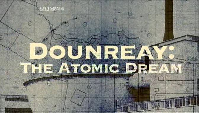 Image: Dounreay-The-Atomic-Dream-Cover.jpg