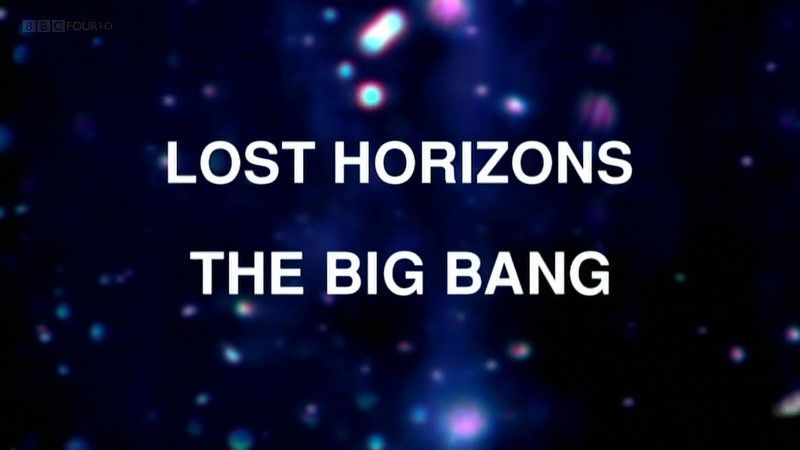 Image: Lost-Horizons-The-Big-Bang-BBC-Cover.jpg