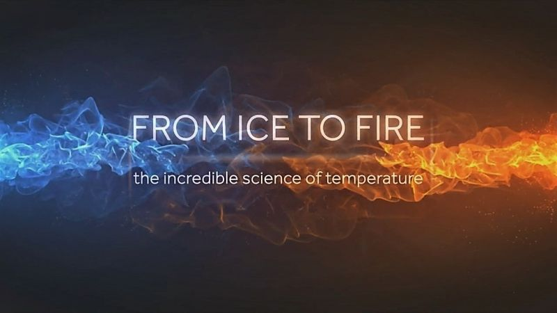 Image: From-Ice-to-Fire-The-Incredible-Science-of-Temperature-Cover.jpg