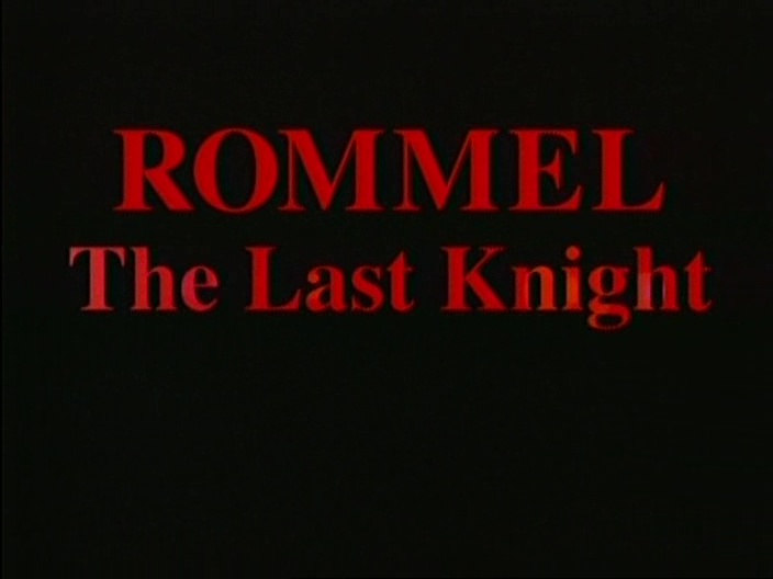 Image: Rommel-The-Last-Knight-Screen0.jpg