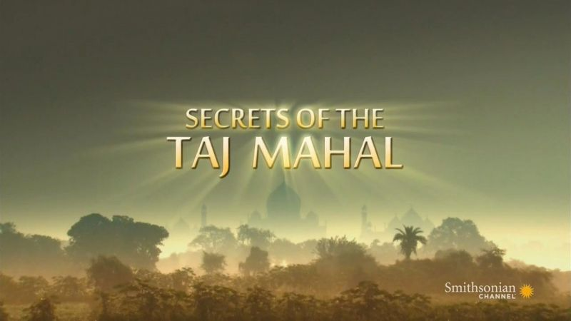 Image: Secrets-of-the-Taj-Mahal-HDTV-Cover.jpg