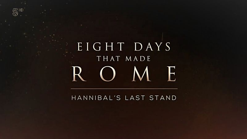 Image: Eight-Days-that-Made-Rome-Part-1-Hannibals-Last-Stand-Cover.jpg