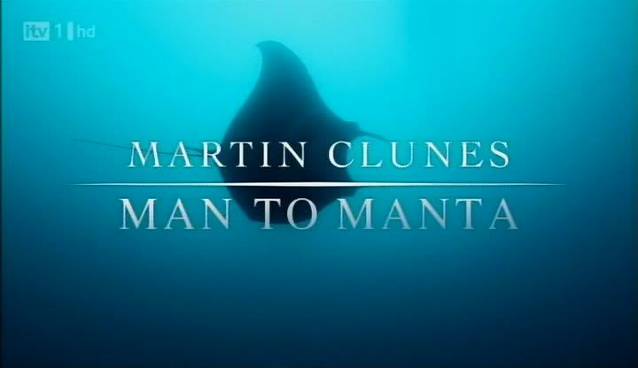 Image: Martin-Clunes-Man-to-Manta-Cover.jpg