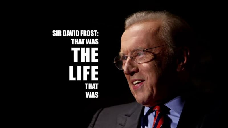 Image: Sir-David-Frost-That-Was-the-Life-that-Was-Cover.jpg