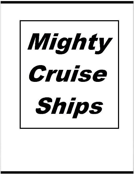 Image: Mighty-Cruise-Ships-Series-1-Cover.jpg
