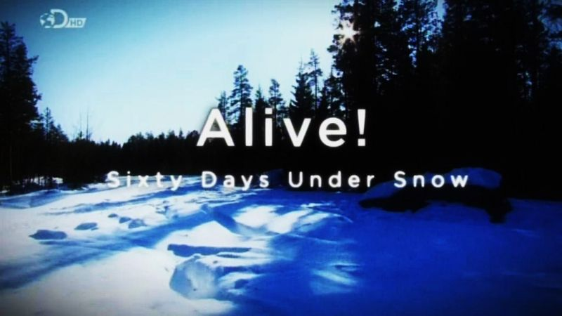 Image: Alive-Sixty-Days-Under-The-Snow-Cover.jpg