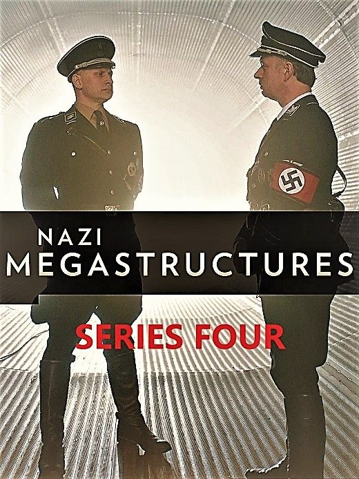 Image: Nazi-Megastructures-Series-4-Cover.jpg
