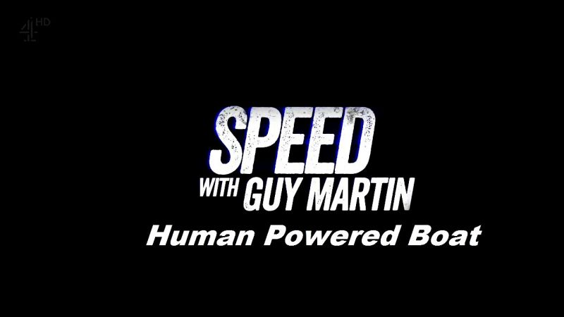 Image: Speed-with-Guy-Martin-Series-3-Human-Powered-Boat-Cover.jpg