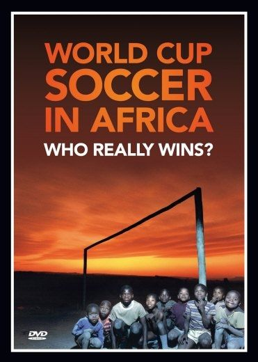 Image: World-Cup-Soccer-in-Africa-Who-Really-Wins-Cover.jpg