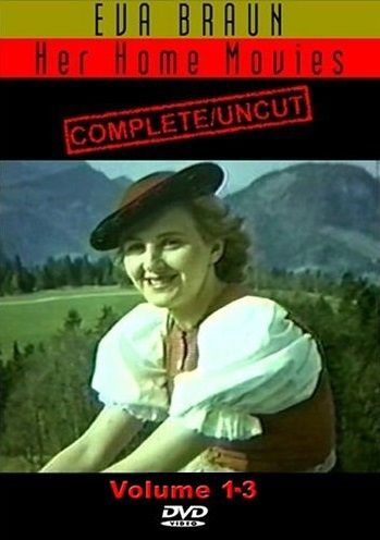 Image: Eva-Braun-Her-Home-Movies-Complete-and-Uncut-Cover.jpg