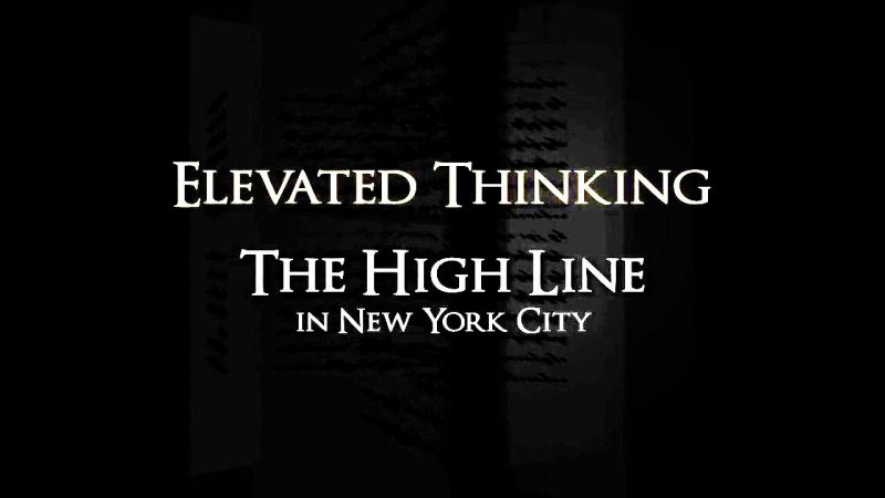 Image: Elevated-Thinking-The-High-Line-in-New-York-City-Cover.jpg