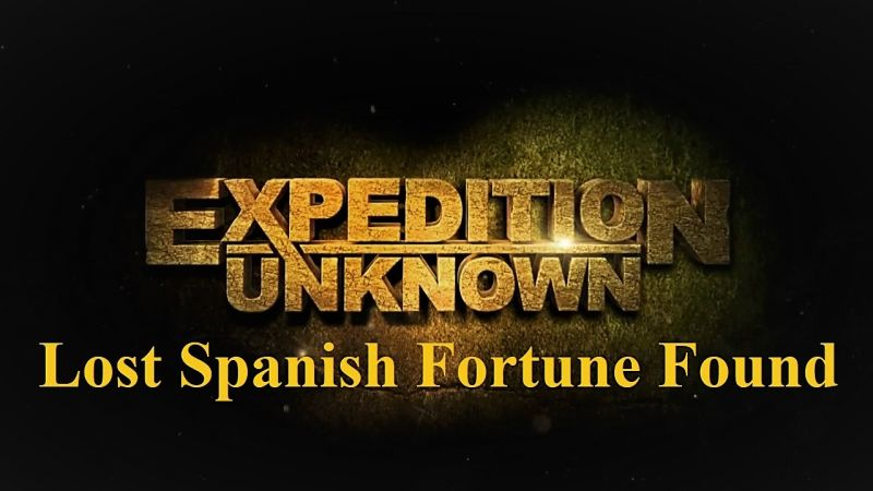 Image: Expedition-Unknown-Lost-Spanish-Fortune-Found-Cover.jpg
