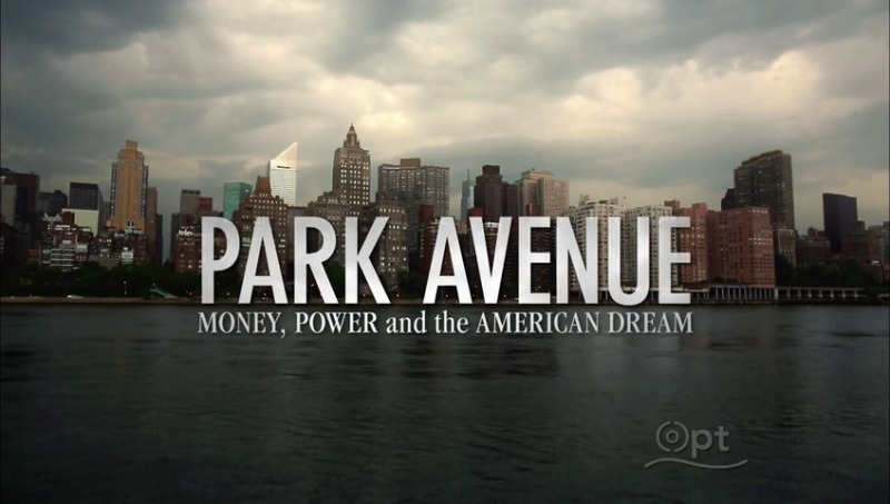 Image: Park-Avenue-Money-Power-and-the-American-Dream-Cover.jpg