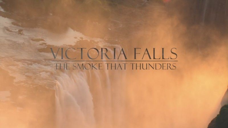 Image: Victoria-Falls-The-Smoke-that-Thunders-BBC-Cover.jpg