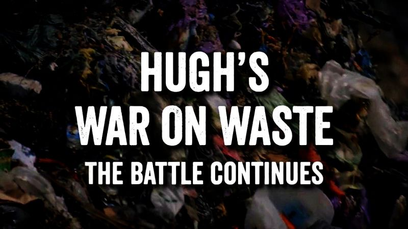 Image: Hugh-s-War-on-Waste-The-Battle-Continues-Cover.jpg