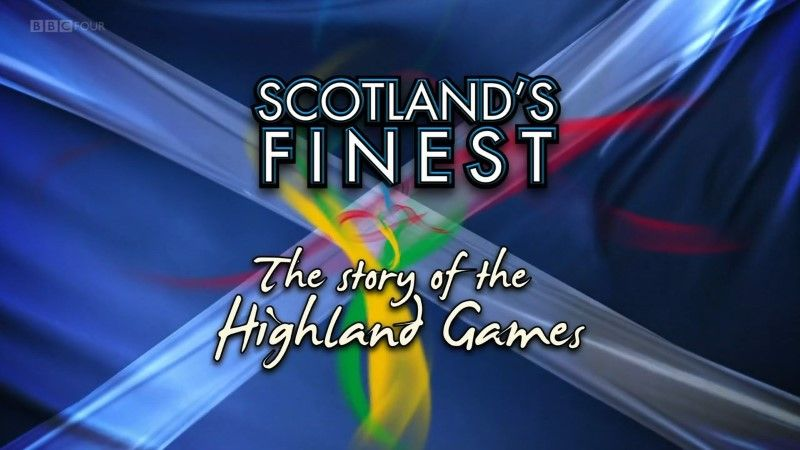 Image: Scotland-s-Finest-The-Story-of-the-Highland-Games-Cover.jpg