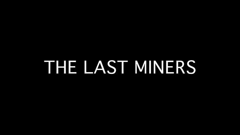 Image: The-Last-Miners-Series-1-Cover.jpg