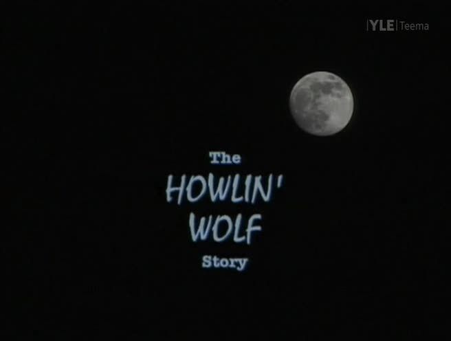 Image: The-Howlin-Wolf-Story-Cover.jpg