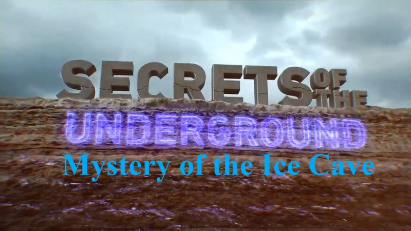 Image: Secrets-of-the-Underground-Mystery-of-the-Ice-Cave-Cover.jpg