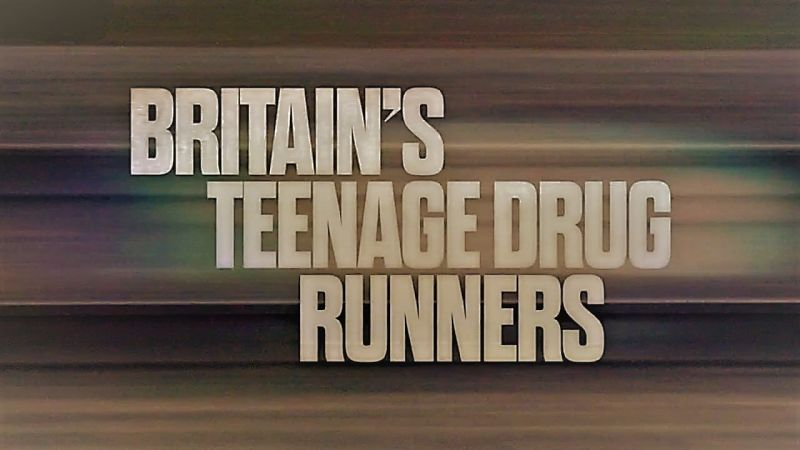 BBC Britains Teenage Drug Runners 720p HDTV x264 AAC MVGroup org mp4 preview 0