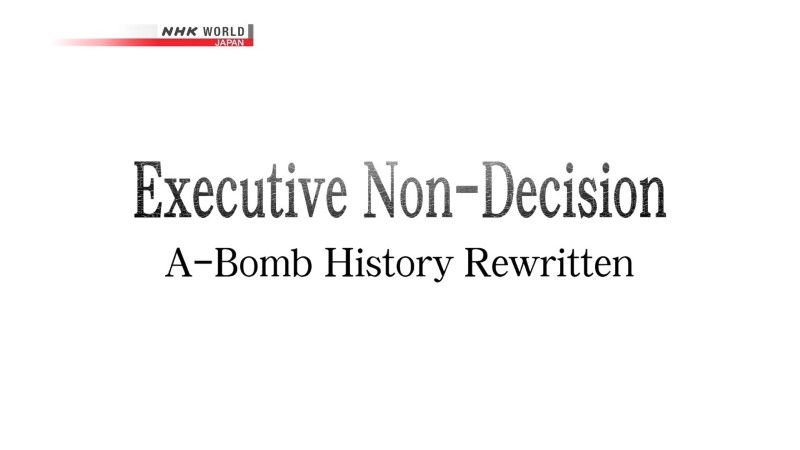 Executive-Non-Decision-A-Bomb-History-Rewritten-Cover.jpg