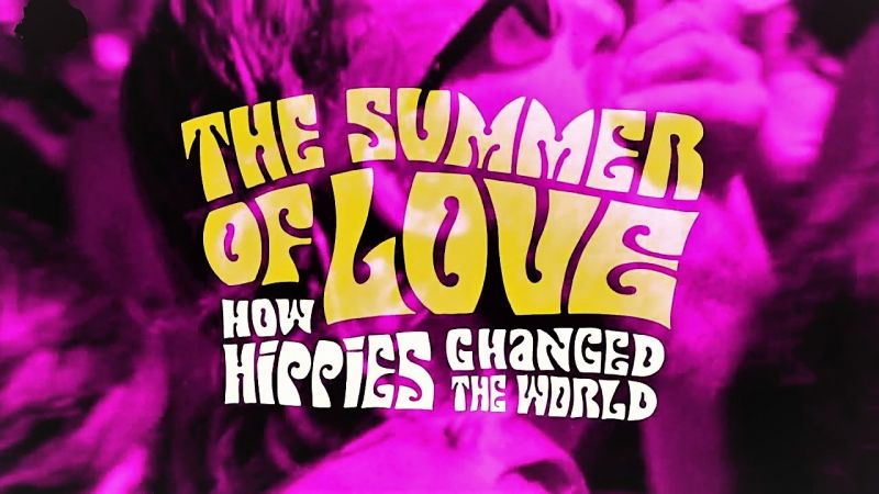 Image: The-Summer-of-Love-How-Hippies-Changed-the-World-Series-1-Cover.jpg