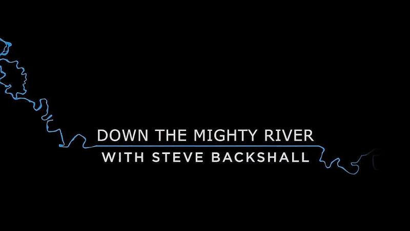 Image: Down-the-Mighty-River-with-Backshall-Series-1-Cover.jpg