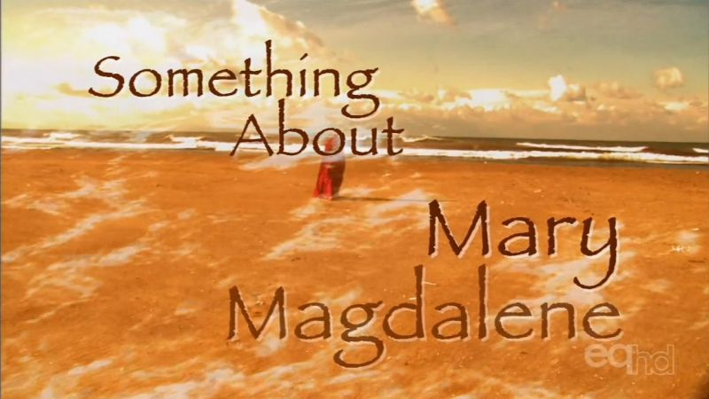 Image: Theres-Something-About-Mary-Magdelene-Cover.jpg