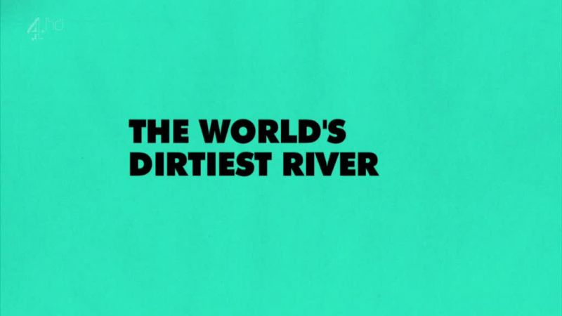 Image: The-World-s-Dirtiest-River-Cover.jpg