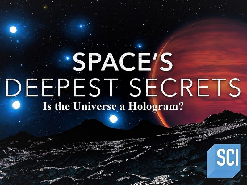 Image: Spaces-Deepest-Secrets-Is-the-Universe-a-Hologram-Cover.jpg