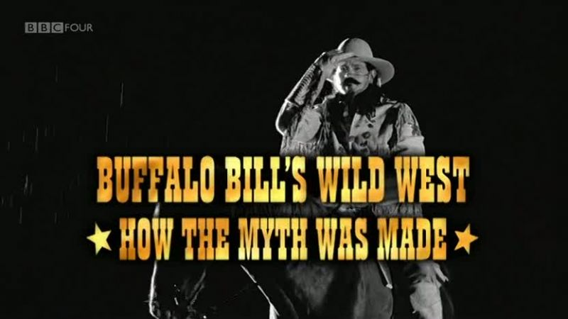 Image: Buffalo-Bills-Wild-West-How-the-Myth-Was-Made-Cover.jpg