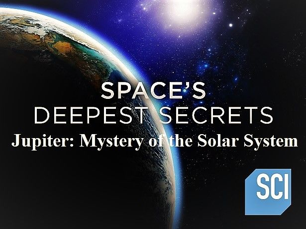 Image: Spaces-Deepest-Secrets-Jupiter-Mystery-of-the-Solar-System-Cover.jpg