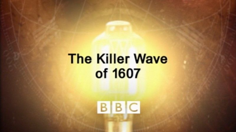Image: The-Killer-Wave-of-1607-BBC-Cover.jpg