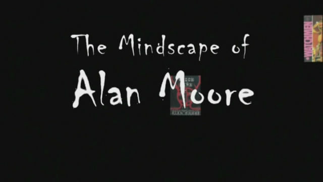 Image: The-Mindscape-of-Alan-Moore-Screen0.jpg