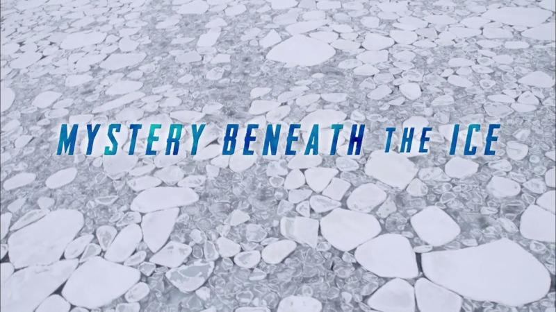 Image: Mystery-Beneath-the-Ice-Cover.jpg