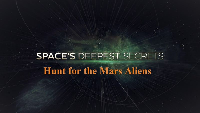 Image: Spaces-Deepest-Secrets-Hunt-for-the-Mars-Aliens-Cover.jpg