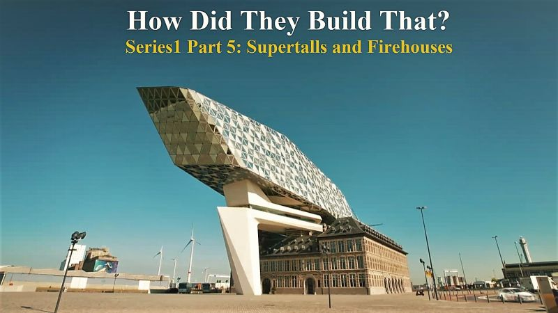 Image: How-Did-they-Build-that-Series-1-Part-5-Supertalls-and-Firehouses-Cover.jpg
