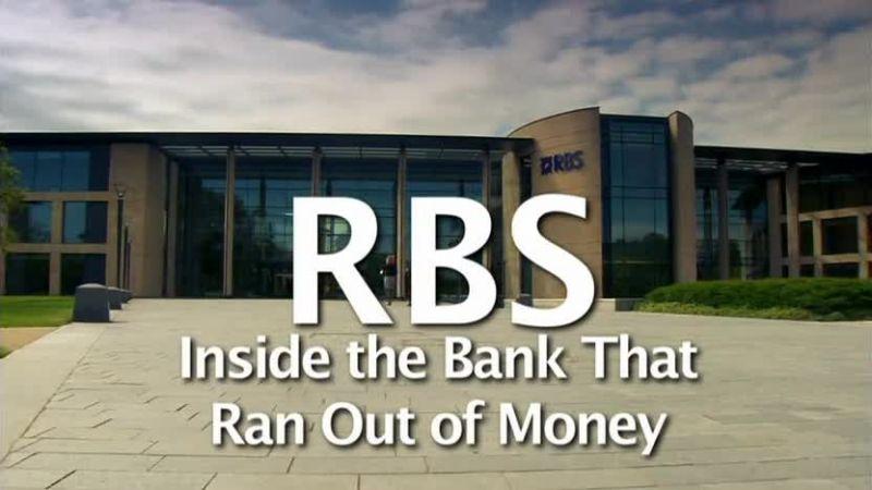Image: RBS-Inside-the-Bank-That-Ran-Out-of-Money-Cover.jpg