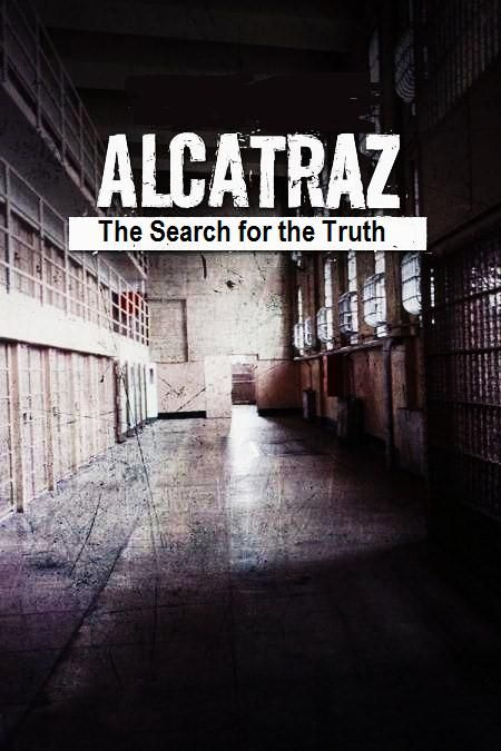Image: Alcatraz-The-Search-for-the-Truth-Cover.jpg