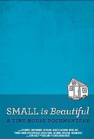Image: Small-is-Beautiful-A-Tiny-House-Documentary-Cover.jpg